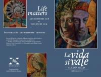 Life Matters / La vida importa