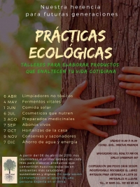 Ecological Practices / Prácticas Ecológicas