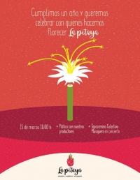 Celebrate the 1 yr. Anniv. of /Celebrar un ano de: La Pitaya