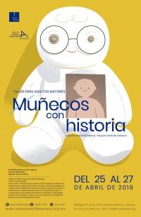 For Seniors: Dolls with History / Para mayores: Munecos con historia