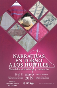 Narratives around huipiles / Narrativas en torno a los huipiles