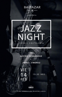 Jazz Night, dinner & cocktails / Cena & Cocteleria