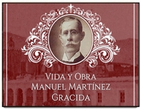 Tribute to the Historians of Mexico: Manuel Martínez Gracida