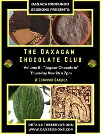 Oaxacan Chocolate Club: Vol. II - Jaguar Chocolate