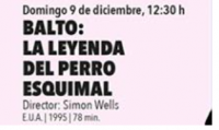 Balto: Legend of the Eskino Dog / BALTO: LA LEYENDA DEL PERRO ESQUIMAL