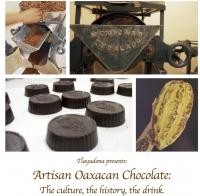 Oaxacan Chocolate: History, Culture, Drink/Chocolate Oaxaqueno...