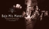 Under My Hands / Bajo Mis Manos