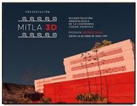 Presentation of Mitla 3D / Presentación Mitla 3D