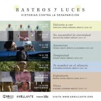 Traces & Lights / Rastros y luces: historias contra la desaparición