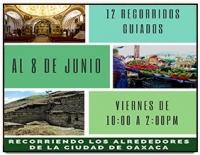 Traveling Around Oaxaca / Recorriendo Nuestra Ciudad y Alrededores
