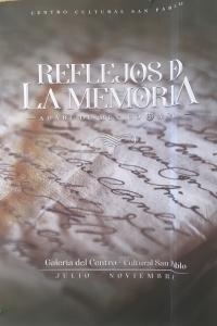 Reflections of Memory / Reflejos de la memoria