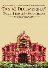 December Festivities in Oaxaca/ Fiestas Decembrinas en Oaxaca
