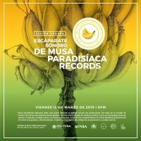 Sound Showcase of/Escaparate sonoro de Musa Paradisiaca Records