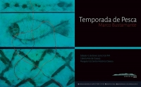 """""""Temporada de Pesca"""" – Marco Bustamante"""