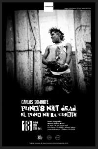Punk's Not Dead / el Punk No Ha Muerto
