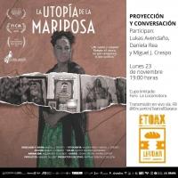 Utopia of the Butterfly / Utopia de la Mariposa