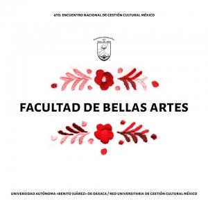 Facultad de Bellas Artes, UABJO
