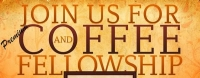 Christ Fellowship Church - Coffee and Fellowship