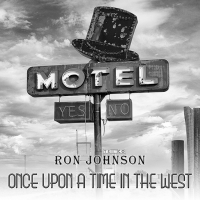Ron Johnson: Once Upon A Time In The West