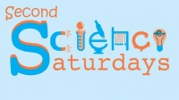 Second Science Saturday