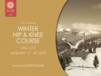 11th Annual ICJR Winter Hip and Knee Course, Vail 2019