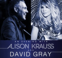 Allison Krauss & David Gray