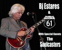 BJ Estares & Route 61 w/ The Soulcasters