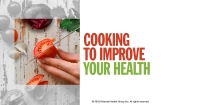 Cooking To Improve Your Health