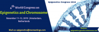 6th World Congress on Epigenetics and Chromosome