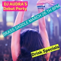 DANCE PARTY @THE BRASS SADDLE feat. DJ Audra