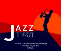 Jazz Night at The Arts Academy at Pueblo County High