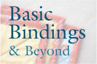 Pueblo - Quilt Class - Basic Bindings & Beyond