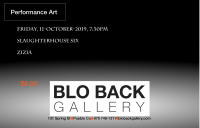 Zizia - Performance at Bloback Gallery