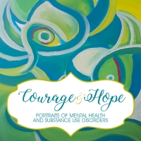 Courage & Hope Opening Reception