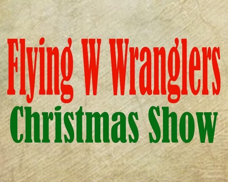 Colorado Springs Christmas 2019.Flying W Wranglers Annual Christmas Show 12 13 2019 Colorado