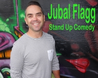 Jubal Flagg: Stand Up Comedy
