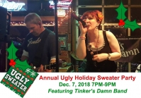 Ugly Sweater Holiday Party featuring Tinker's Damn Band