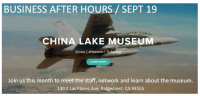 Business After Hours China Lake Museum