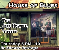 Jeff Howell Trio at the House of Blues