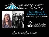 Under the Big Top with Doris Mason & Kitchen Criminals